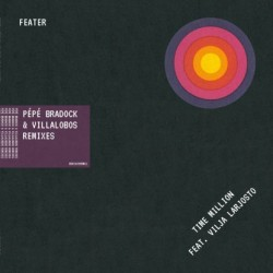 Feater Feat. Vilja Larjos - Time Million (Remixes)