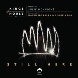 Kings Of House (Louie Vega / David Morales) feat. Julia Mcknight - Still Here