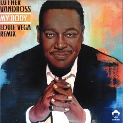 Luther Vandross - My Body - Louie Vega Remixes (Record Store Day 2019)