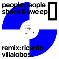 People People, Ricardo Villalobos - Shock & Awe EP