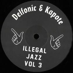 Delfonic & Kapote - Illegal Jazz Vol. 3