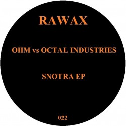Ohm vs Octal Industries - Snotra EP