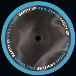 Phil Evans - Saniti EP