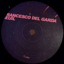 Francesco Del Garda & Seuil – Bubble EP