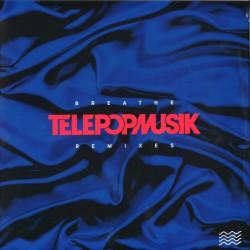 Telepopmusik - Breathe Remixes
