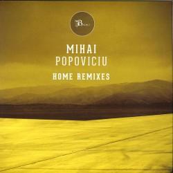 Mihai Popoviciu - Home Remixes Pt. 2