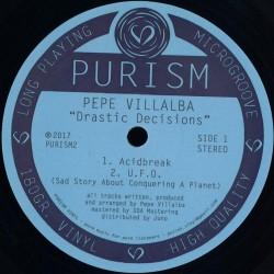 Pepe Villalba - Drastic Decisions